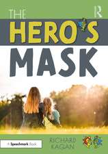 The Hero's Mask