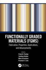 Functionally Graded Materials (FGMs)