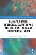 Poray-Wybranowska, J: Climate Change, Ecological Catastrophe