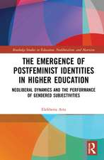 Emergence of Postfeminist Identities in Higher Education