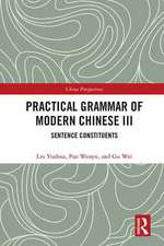 Yuehua, L: Practical Grammar of Modern Chinese III