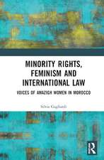 Gagliardi, S: Minority Rights, Feminism and International La