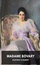 Madame Bovary (unabridged edition)