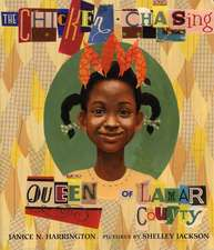 The Chicken-Chasing Queen of Lamar County