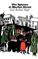 Spinoza of Market Street and Other Stories