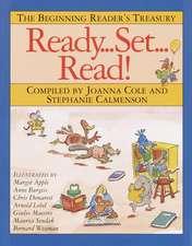Ready, Set, Read!:  The Beginning Reader's Treasury