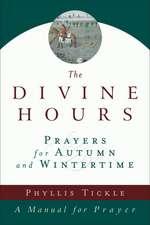 The Divine Hours:  Prayers for Summertime