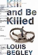 Kill and Be Killed