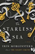 The Starless Sea : A Novel
