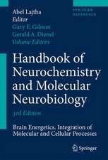 Handbook of Neurochemistry and Molecular Neurobiology: Brain Energetics. Integration of Molecular and Cellular Processes
