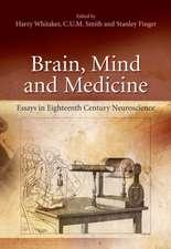 Brain, Mind and Medicine:: Essays in Eighteenth-Century Neuroscience