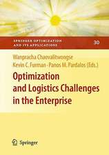 Optimization and Logistics Challenges in the Enterprise