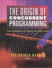 The Origin of Concurrent Programming: From Semaphores to Remote Procedure Calls