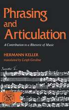 Phrasing and Articulation – A Contribution to a Rhetoric of Music