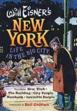 Will Eisner′s New York – Life in the Big City