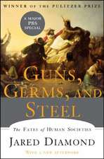 Guns, Germs, and Steel – The Fates of Human Societies