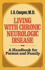 Living with Chronic Neurologic Disease – A Handbook for Patient and Family