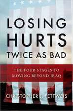 Losing Hurts Twice as Bad – The Four Stages to Moving Beyond Iraq