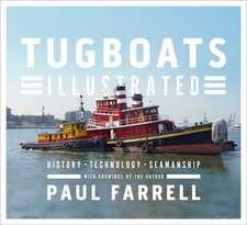 Tugboats Illustrated – History, Technology, Seamanship