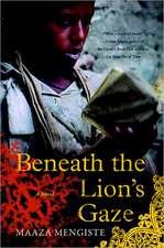 Beneath the Lion`s Gaze – A Novel
