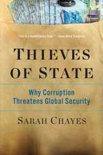 Thieves of State – Why Corruption Threatens Global Security