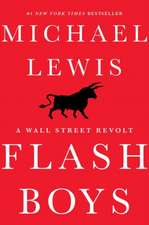 Flash Boys – A Wall Street Revolt