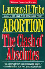 Abortion – The Clash of Absolutes