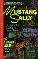 Mustang Sally – A Novel of Sex Gambling & Education