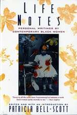 Life Notes – Personal Writings by Comtemporary Black Women (Paper)
