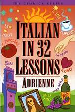 Italian in 32 Lessons Reissue