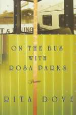 On the Bus with Rosa Parks – Poems