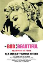 The Bad & the Beautiful – Hollywood in the Fifties