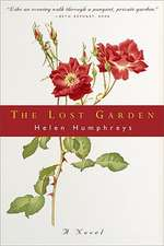 The Lost Garden – A Novel