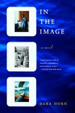 In the Image – A Novel