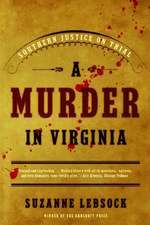 A Murder in Virginia – Southern Justice on Trial