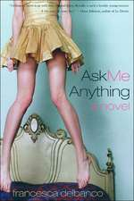Ask Me Anything – A Novel