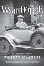 Wodehouse – A Life