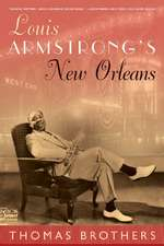 Louis Armstrong′s New Orleans