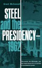 Steel and the Presidency – 1962