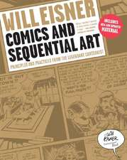 Comics and Sequential Art – Principles and Practices from the Legendary Cartoonist