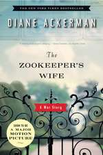 The Zookeeper`s Wife – A War Story