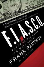 FIASCO – Blood in the Water on Wall Street