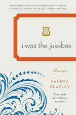 I Was the Jukebox – Poems