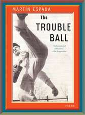 The Trouble Ball – Poems