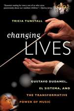 Changing Lives – Gustavo Dudamel, El Sistema, and the Transformative Power of Music