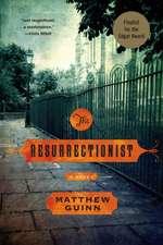 The Resurrectionist – A Novel