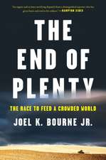 The End of Plenty – The Race to Feed a Crowded World