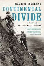 Continental Divide – A History of American Mountaineering