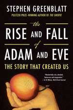 The Rise and Fall of Adam and Eve – The Story That  Created Us