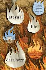 Eternal Life – A Novel